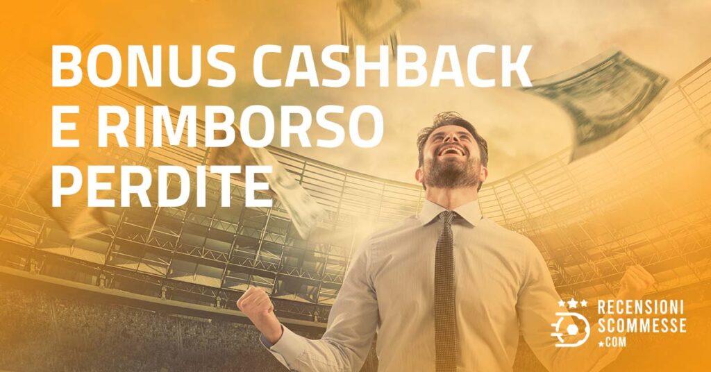 Bonus Cashback E rimborso perdite
