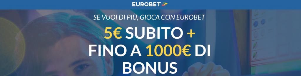 Bonus benvenuto Eurobet: tutte le informazioni di cui hai bisogno