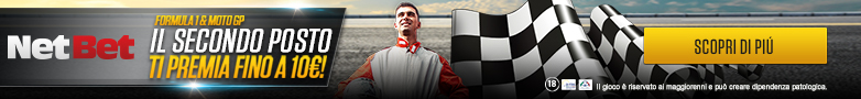 NetBet SPECIALE BONUS F1 e MOTOGP – Il Secondo Posto ti premia fino a 10€!